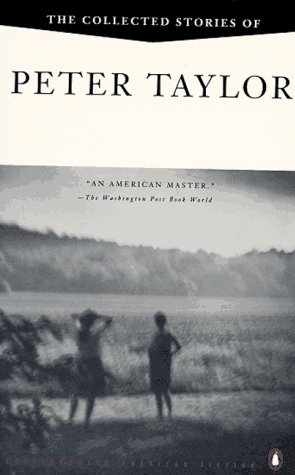 9780140083613: The Collected Stories of Peter Taylor (Contemporary American Fiction)
