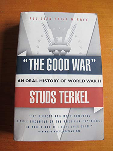 9780140083668: Good War an Oral History of World War Tw