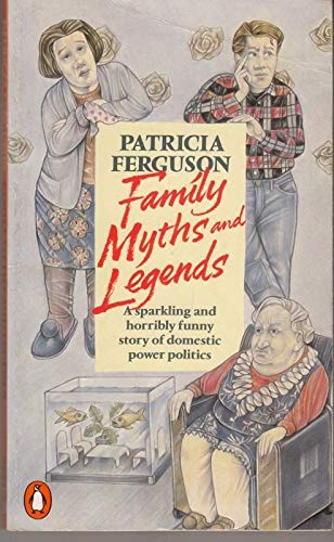 9780140083767: Family Myths and Legends