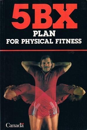 The 5BX Plan for Physical Fitness for Men (Penguin health): Royal Canadian Air Force