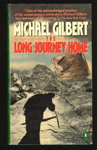 Long Journey Home (Penguin Crime Monthly): Gilbert, Michael