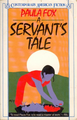 9780140083866: A Servant's Tale (Contemporary American Fiction Series)