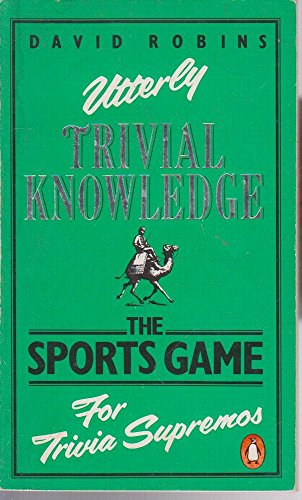 Utterly Trivial Knowledge: Sports Game: D. Robins