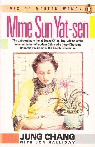 9780140084559: Mme Sun Yat-sen (Soong Ching-ling) (Lives of Modern Women)