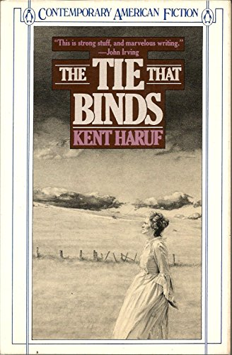 9780140084665: The Tie That Binds (Contemporary American Fiction)