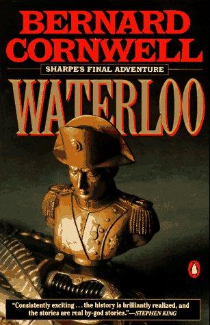9780140084733: Sharpe's Waterloo: Richard Sharpe & the Waterloo Campaign, 15 June to 18 June 1815 (Richard Sharpe's Adventure Series #20)