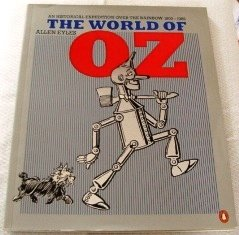 9780140084740: The World of Oz: A Fantastic Expedition Over the Rainbow
