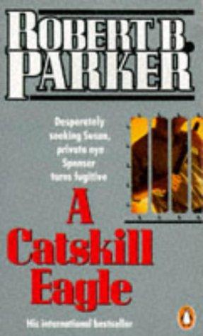 9780140084757: A Catskill Eagle (Spenser)