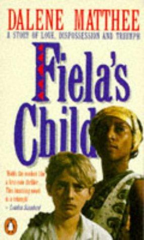 9780140084788: Fiela's Child