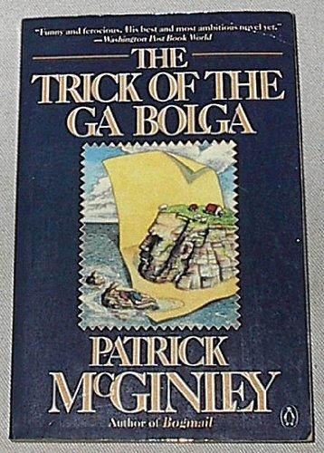 9780140085143: Trick of the Ga Bolga