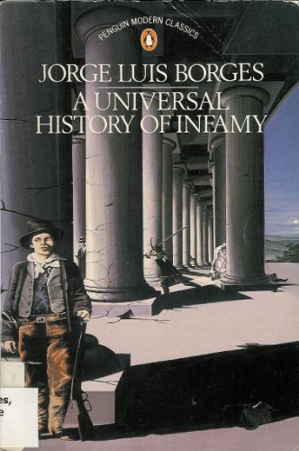9780140085396: Universal History of Infamy (Modern Classics)