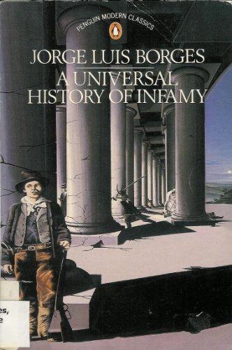 9780140085396: A Universal History of Infamy (Modern Classics)