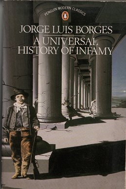 9780140085396: Universal History of Infamy (Modern Classics)