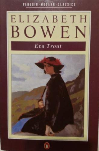 9780140085426: Eva Trout: Or The Changing Scenes (Modern Classics)