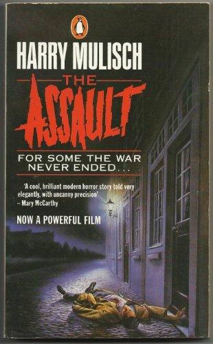 9780140085921: The Assault
