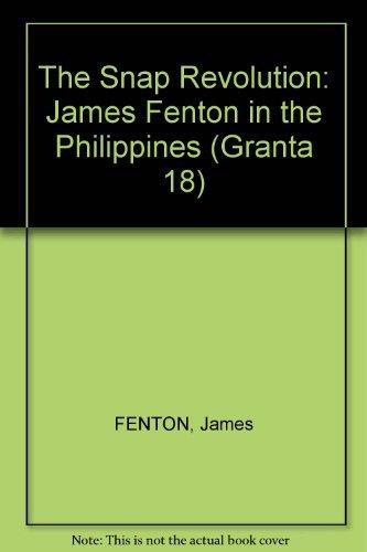 Granta 18: The Snap Revolution: James Fenton in the Philippines: Buford, Bill (editor); ...