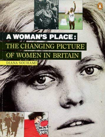9780140086096: A Woman's Place: The Changing Picture of Women in Britain