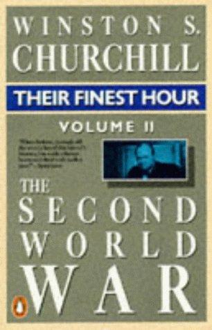 9780140086126: The Second World War, Volume 2: Their Finest Hour