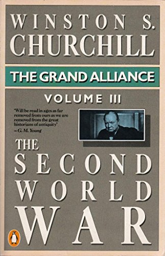 9780140086133: The Second World War, Volume 3: The Grand Alliance