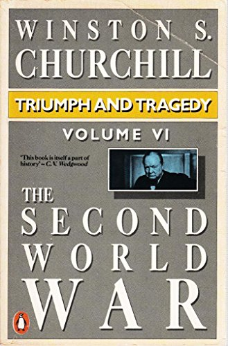 9780140086164: The Second World War, Volume 6: Triumph and Tragedy