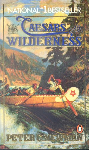 9780140086300: Company of Adventures: Caesars of the Wilderness