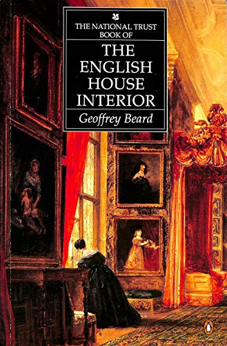 9780140086393: The National Trust Book of English Interiors