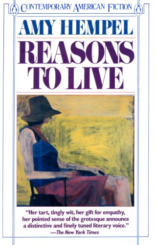 9780140086669: Reasons to Live (Contemporary American Fiction)