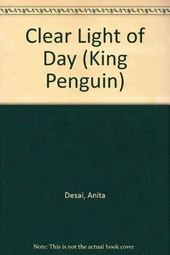 9780140086706: Clear Light of Day (King Penguin)