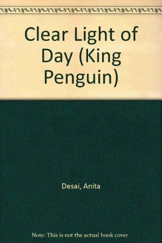 9780140086706: The Clear Light of Day (King Penguin)