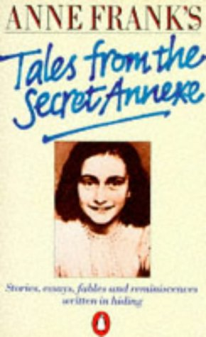 9780140086751: Anne Frank's Tales from the Secret Annexe