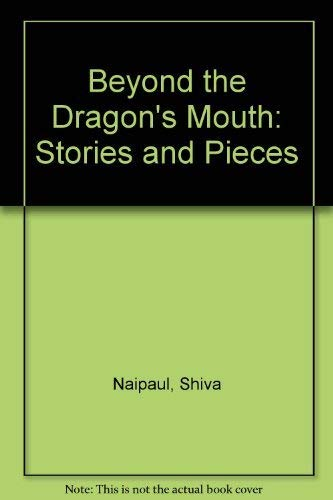 9780140086829: Beyond the Dragon's Mouth: Stories and Pieces