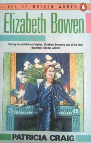 9780140087109: Elizabeth Bowen (Lives of Modern Women)
