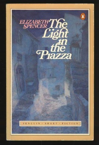 9780140087123: The Light in the Piazza (Penguin Short Fiction)