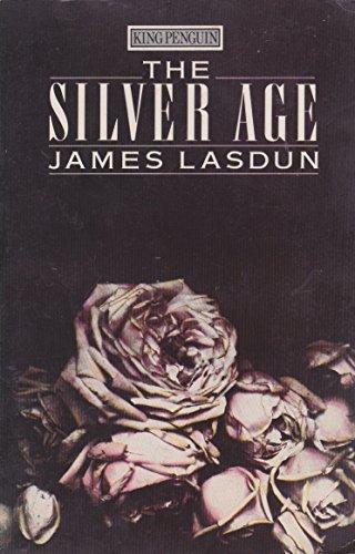 The Silver Age: Property; the Bugle; Dead: Lasdun, James
