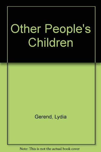 9780140087291: Other People's Children