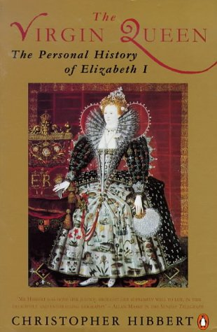 9780140087383: The Virgin Queen: Personal History of Elizabeth I