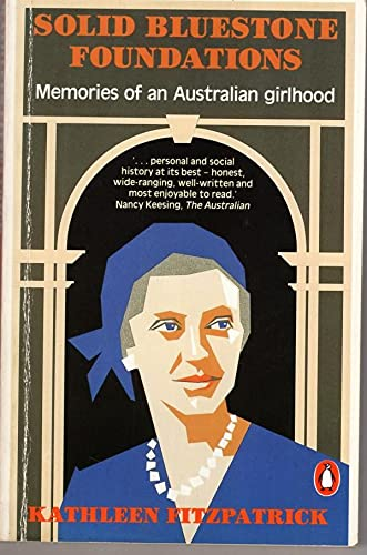 9780140087413: Solid Bluestone Foundations: Memories of an Australian Girlhood