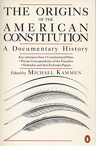 9780140087444: The Origins of the American Constitution: A Documentary History