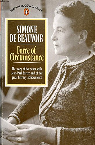 Force of Circumstance (Modern Classics): Simone de Beauvoir