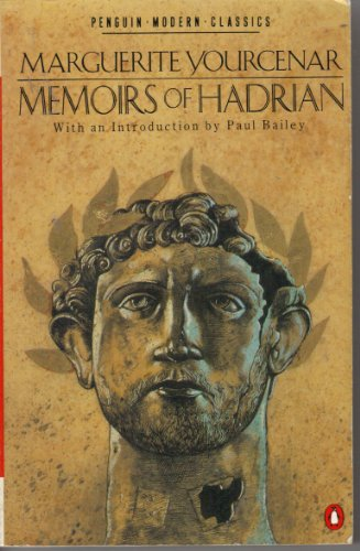 9780140087642: Memoirs of Hadrian(Including Reflections On the Composition of Memoirs of Hadrian) (Modern Classics)