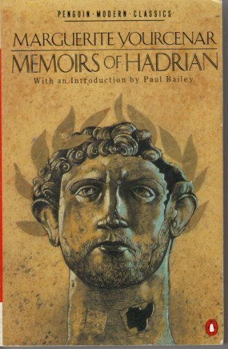 Modern Classics Memoirs Of Hadrian (King Penguin): Yourcenar, Marguerite