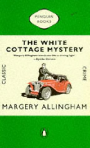 9780140087857: The White Cottage Mystery (Classic Crime)