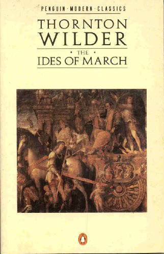9780140087895: The Ides of March (Modern Classics)