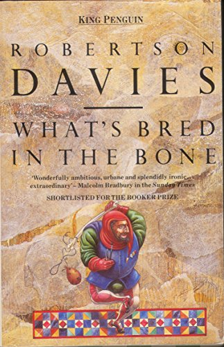 9780140088014: What's Bred in the Bone
