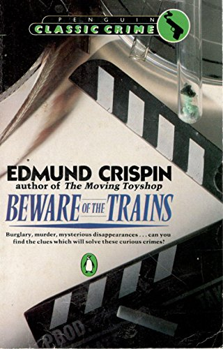 9780140088168: Beware of the Trains (Classic Crime)
