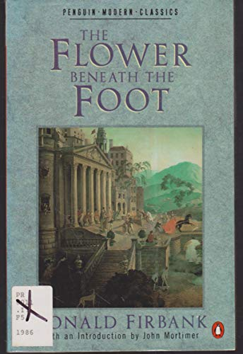 9780140088250: The Flower beneath the Foot (Modern Classics)