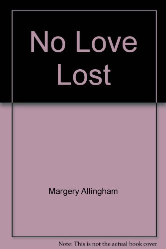 No Love Lost (0140088369) by Margery Allingham