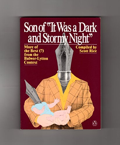 Son of It Was a Dark and Stormy Night (Bulwer-Lytton Contest)