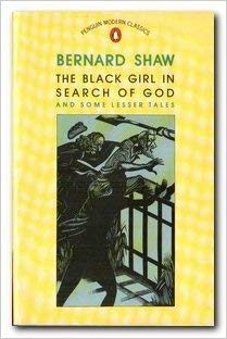 9780140088458: The Black Girl in Search of God And Some Lesser Tales (Modern Classics)