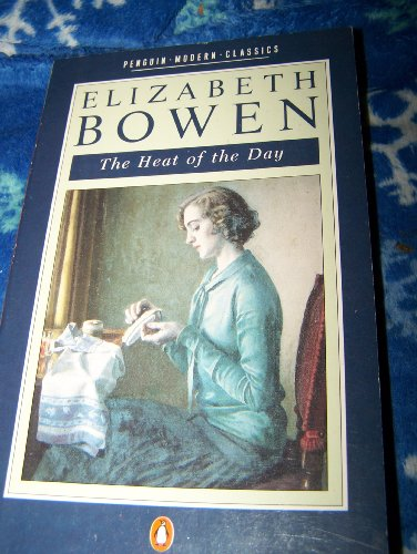 The Heat of the Day (Modern Classics) (0140088539) by Elizabeth Bowen